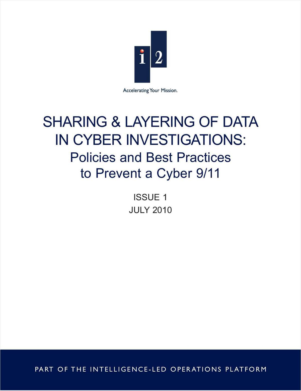 Sharing & Layering of Data in Cyber Investigations