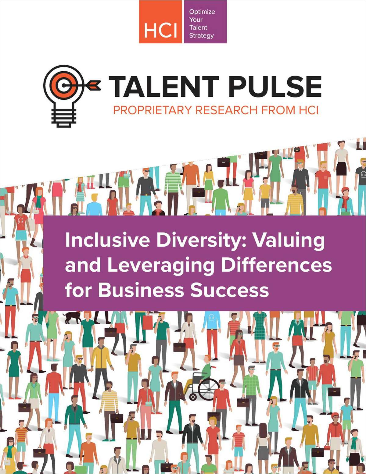 Talent Pulse: Inclusive Diversity: Valuing and Leveraging Differences for Business Success