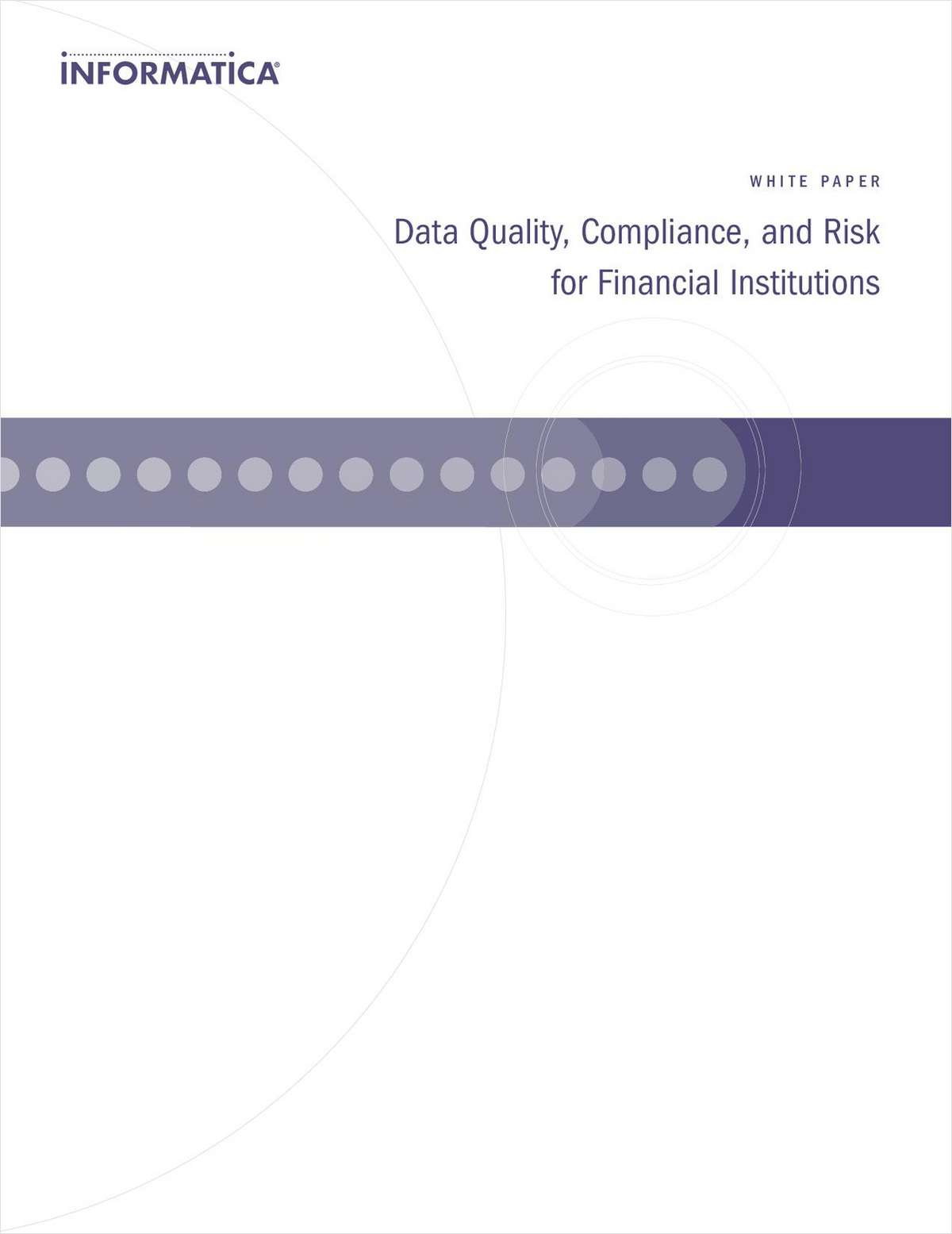 Data Quality, Compliance, and Risk for Financial Institutions