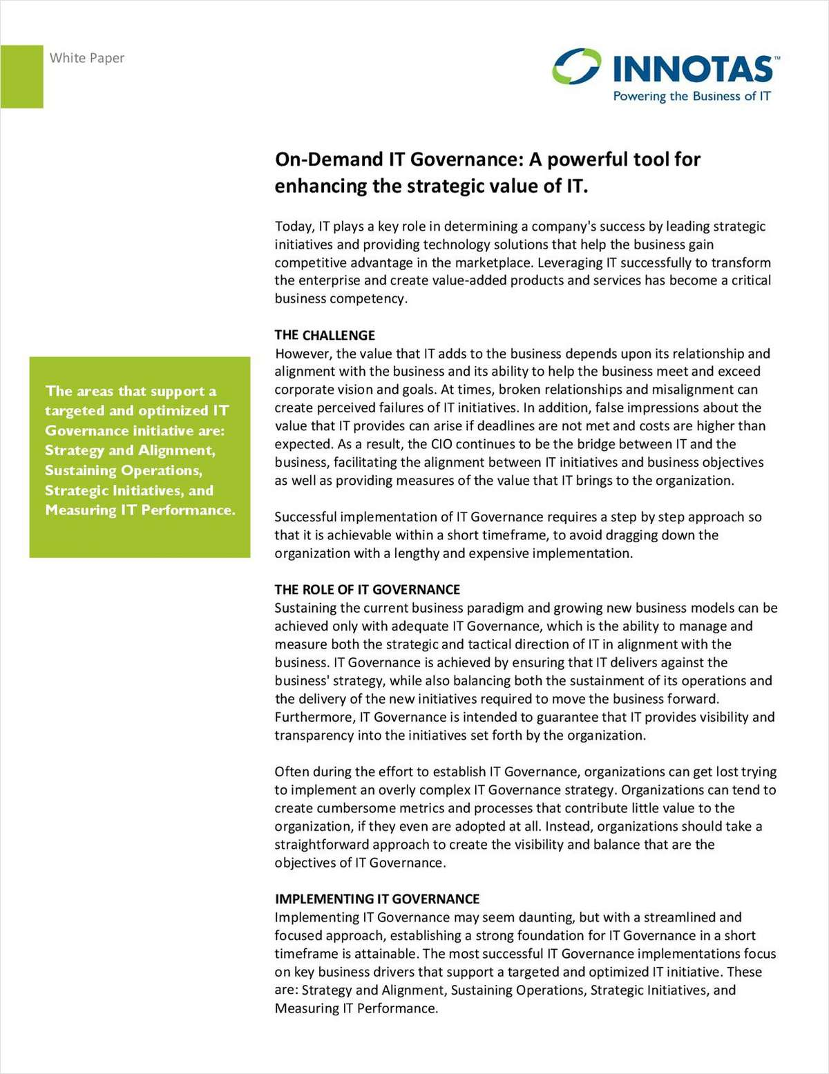 On-Demand IT Governance: A Powerful Tool for Enhancing the Strategic Value of IT