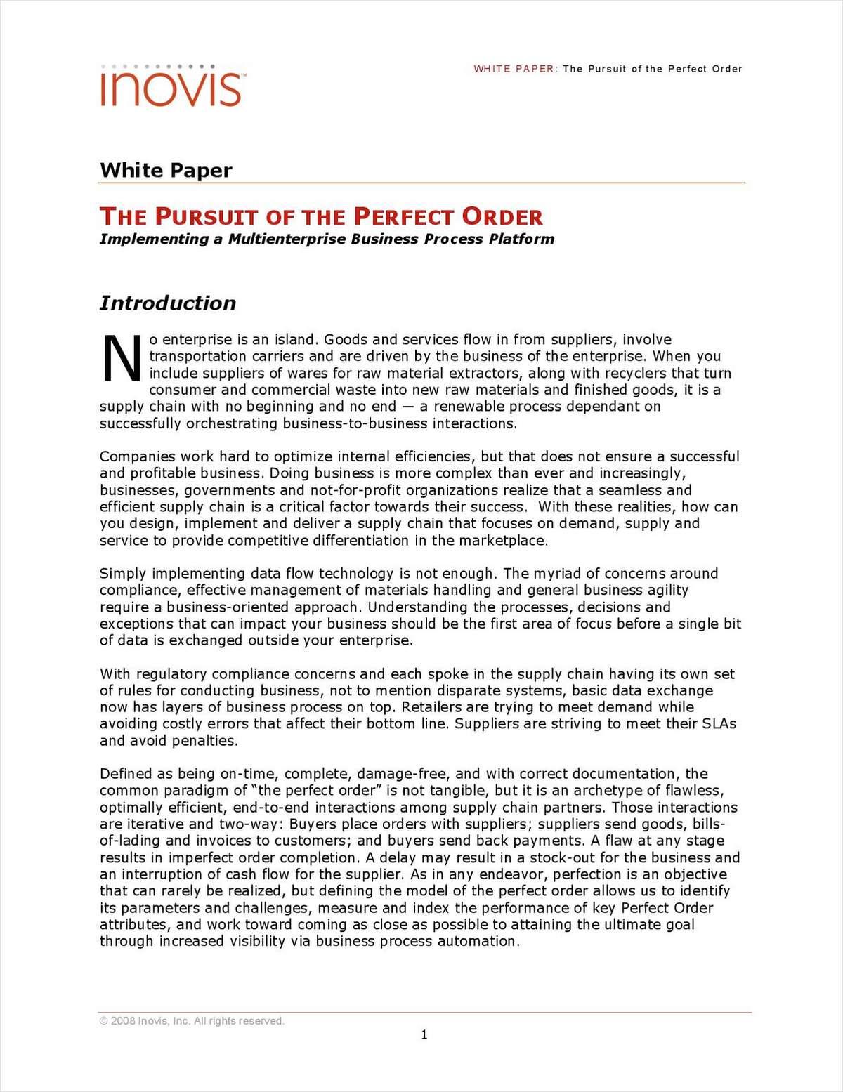 The Pursuit of the Perfect Order: Implementing a Multienterprise Business Process Platform