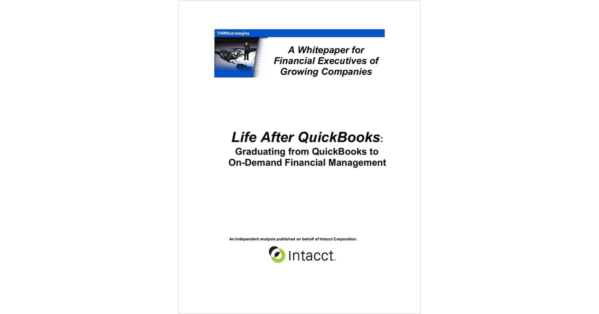outgrowing quickbooks learn the signs free intacct corporation