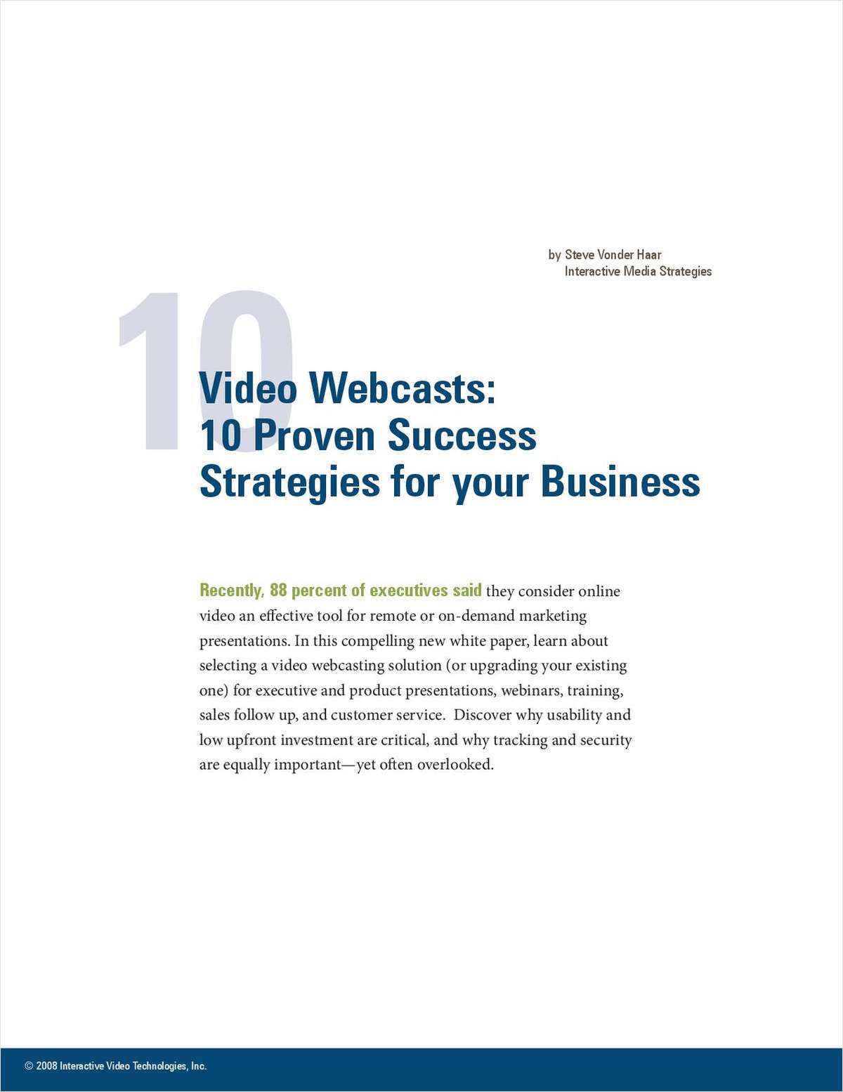 Video Webcasts: 10 Proven Success Strategies for your Business