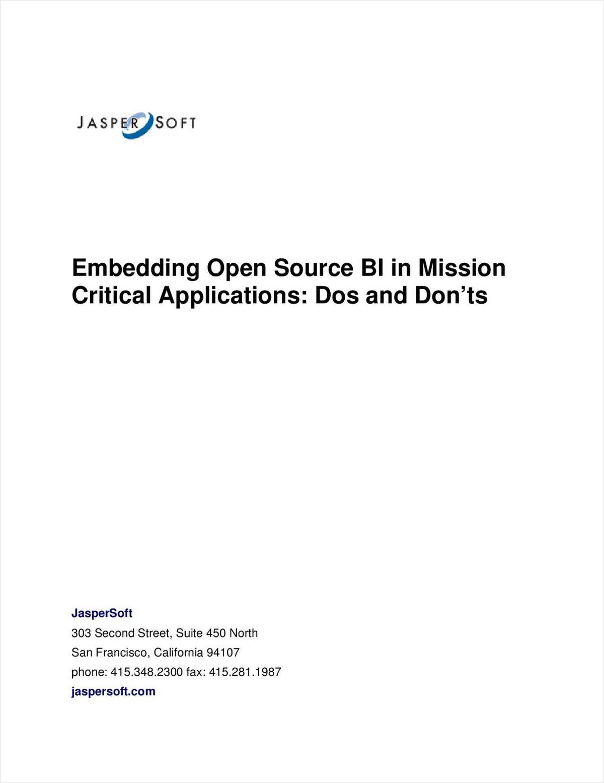 Do's and Don'ts: Embedding Open Source BI in Mission Critical Applications
