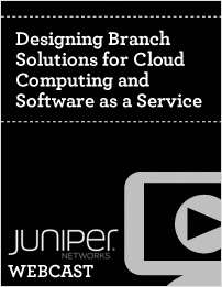 Designing Branch Solutions for Cloud Computing and Software as a Service