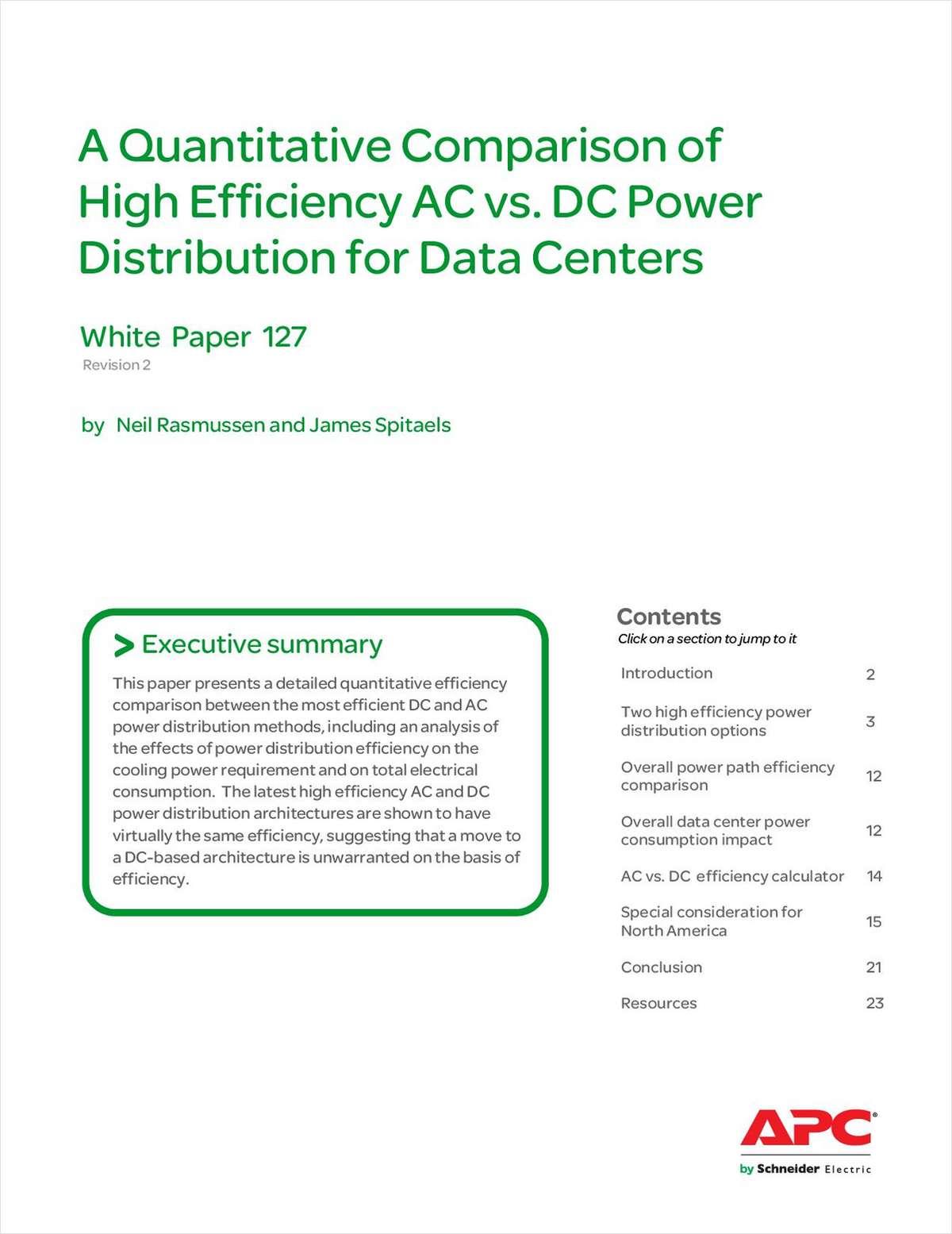 A Quantitative Comparison of High Efficiency AC vs. DC Power Distribution for Data Centers