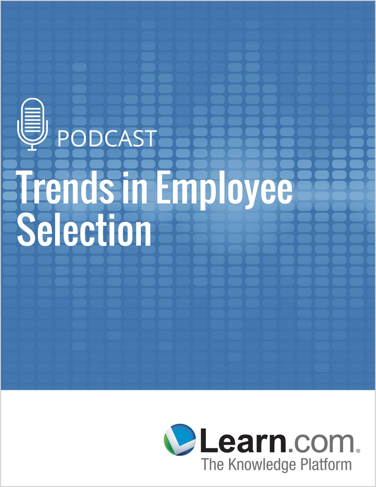 Trends in Employee Selection