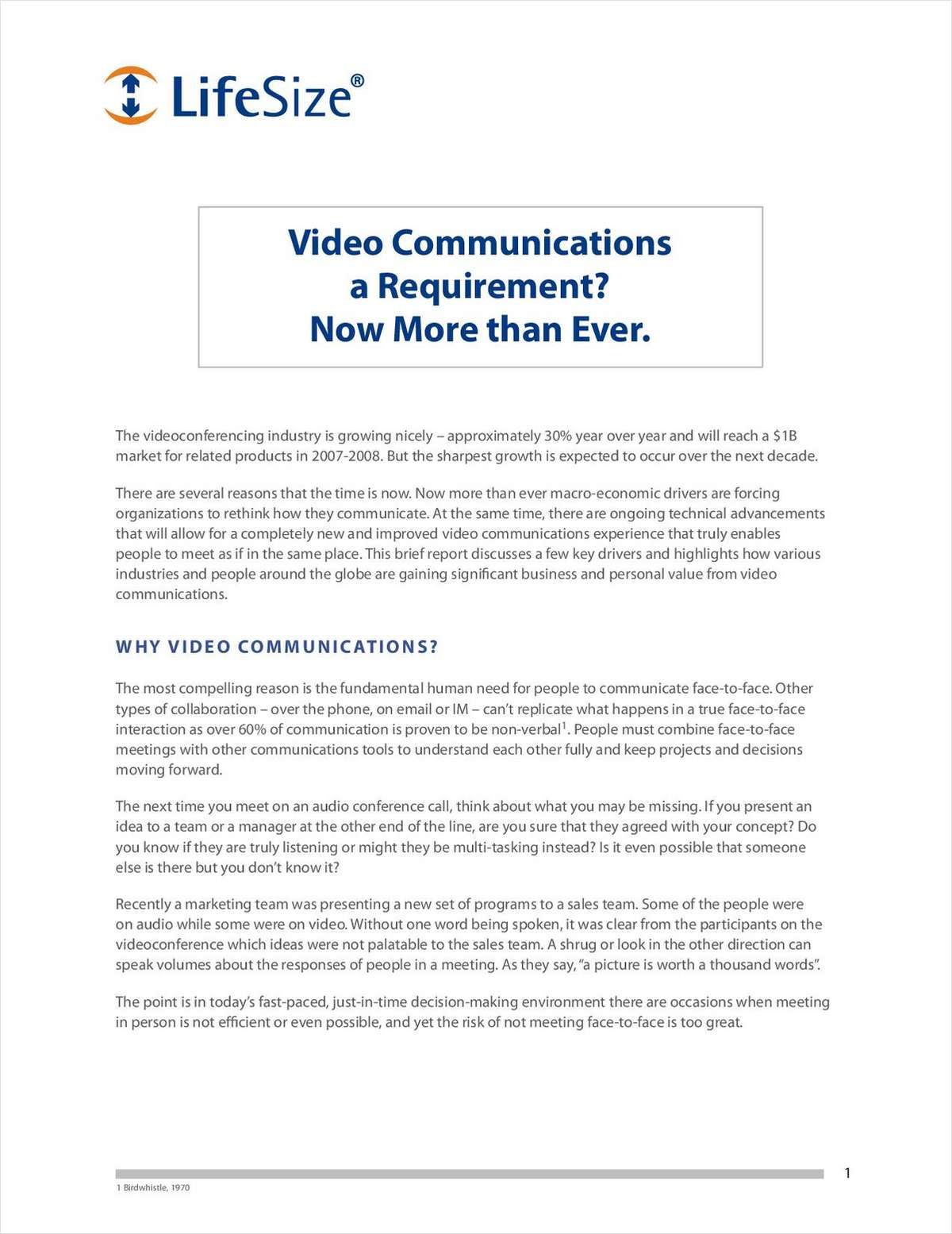Video Communications a Requirement? Now More than Ever
