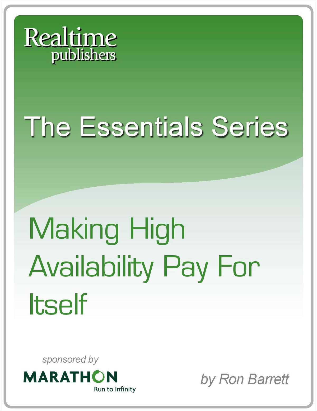 Making High Availability Pay for Itself