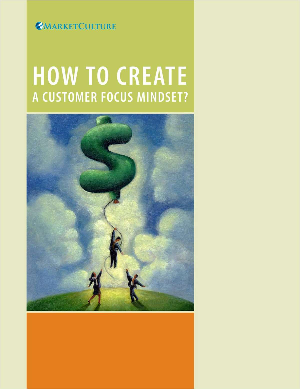 How to Create a Customer-Focus Mindset and Drive Business Growth