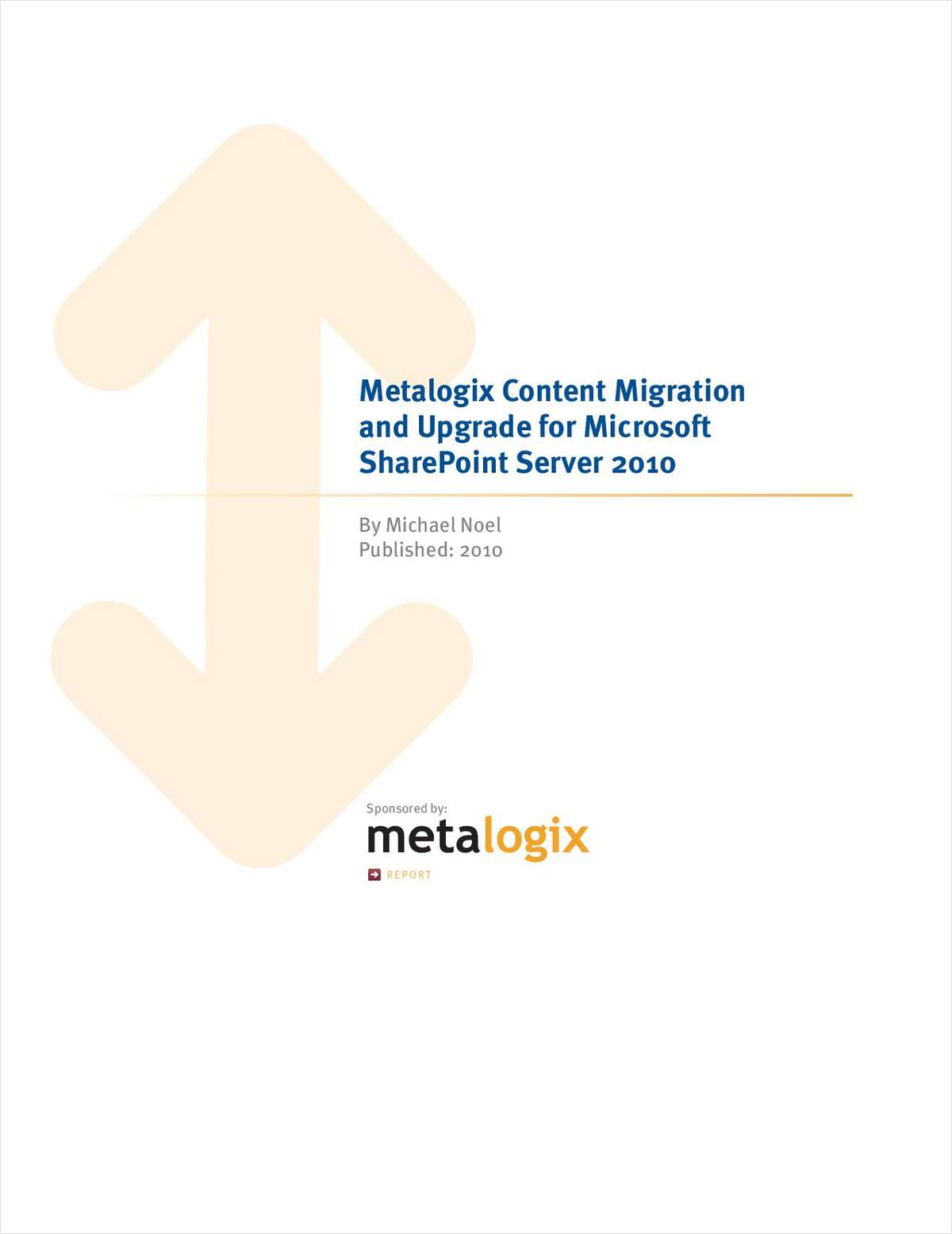 Planning a Migration and Content Upgrade to Microsoft 2010