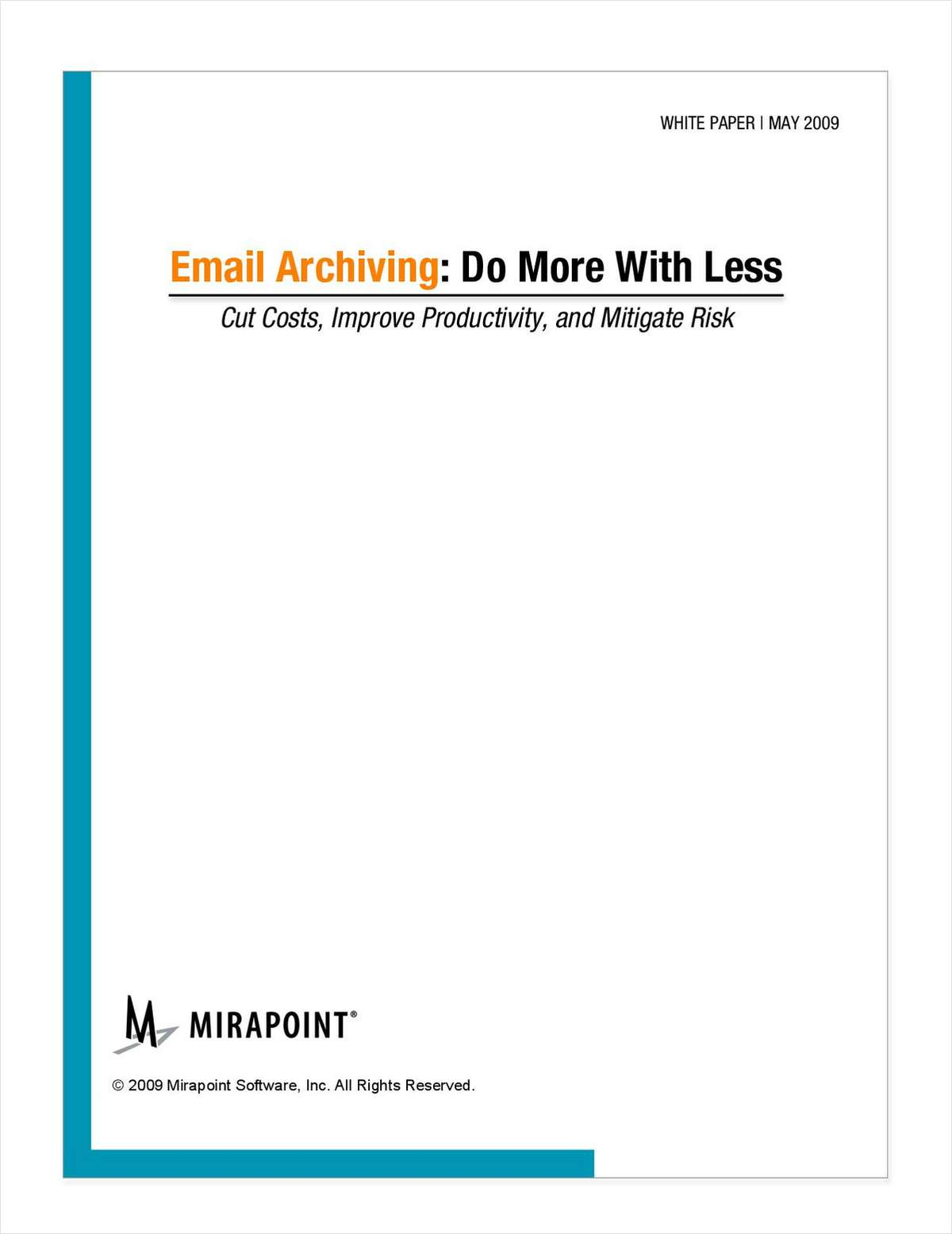 Email Archiving: Cut Costs and Mitigate Risk for your Enterprise