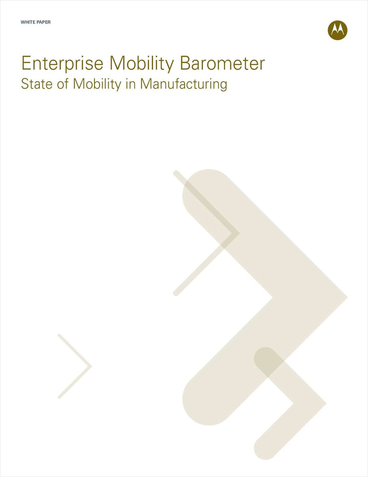 Enterprise Mobility Barometer State of Mobility in Manufacturing