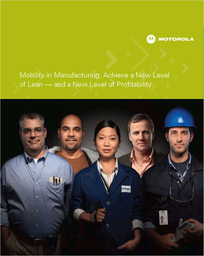 Mobility in Manufacturing: Achieve a New Level of Lean – and a New Level of Profitability