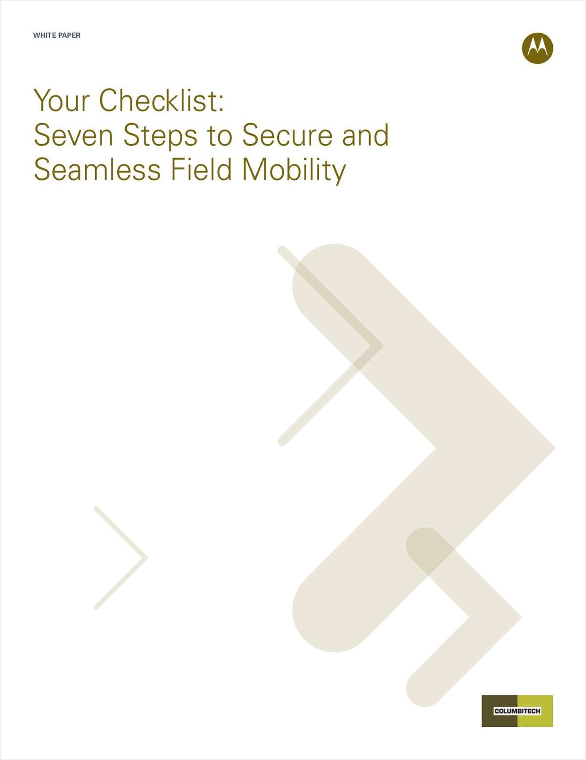 Seven Steps to Secure and Seamless Field Mobility