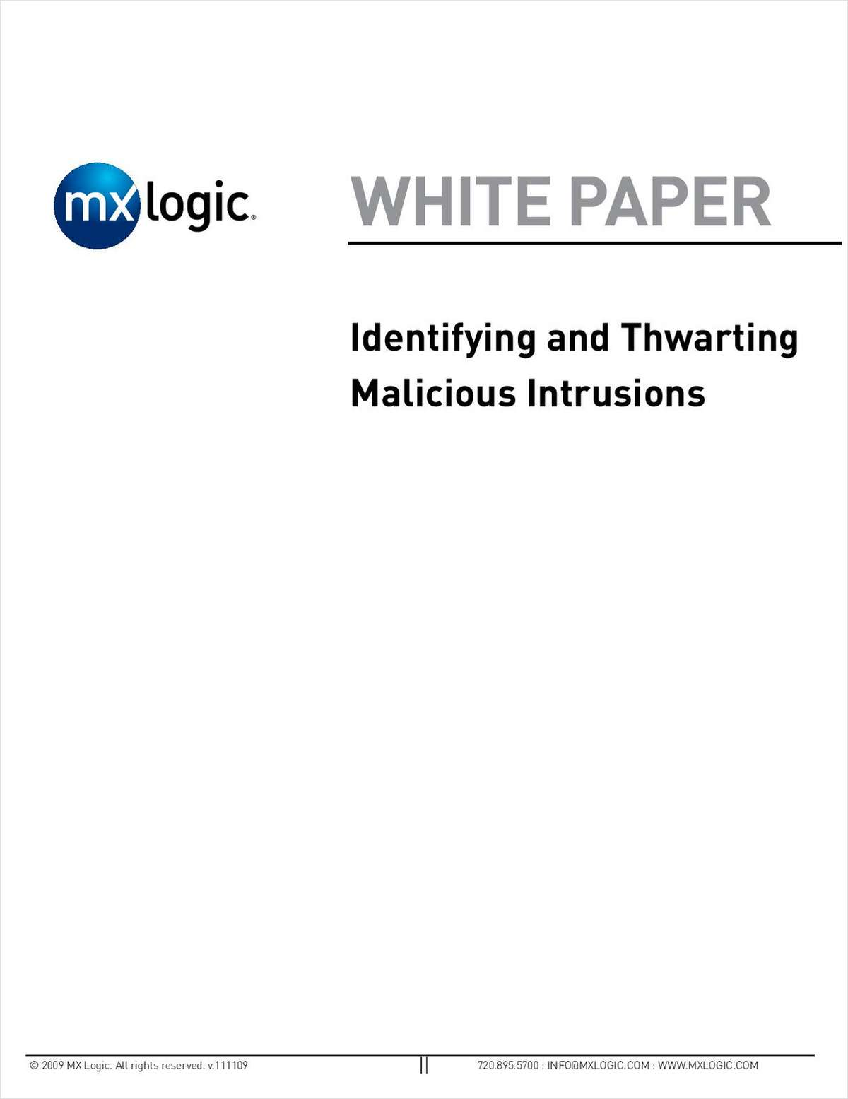 Identifying and Thwarting Malicious Intrusions
