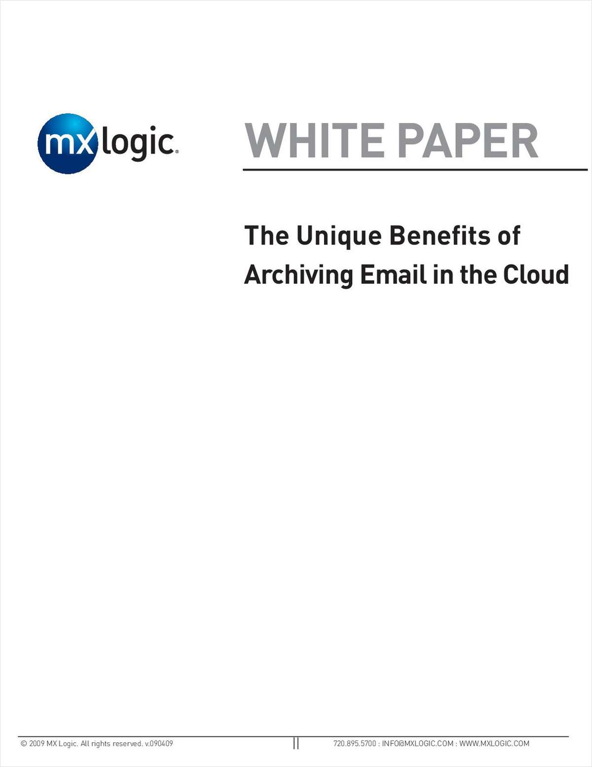 The Unique Benefits of Archiving Email in the Cloud