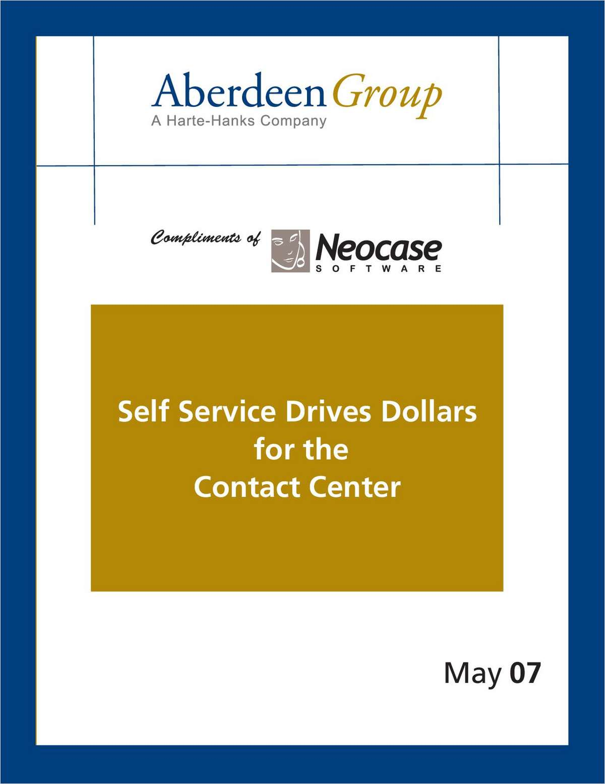 Self Service Drives Dollars for the Contact Center