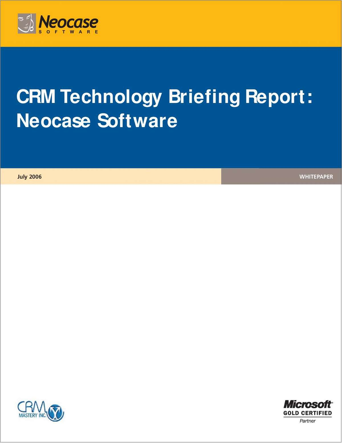 CRM Technology Briefing Report: Neocase Software for Customer Support