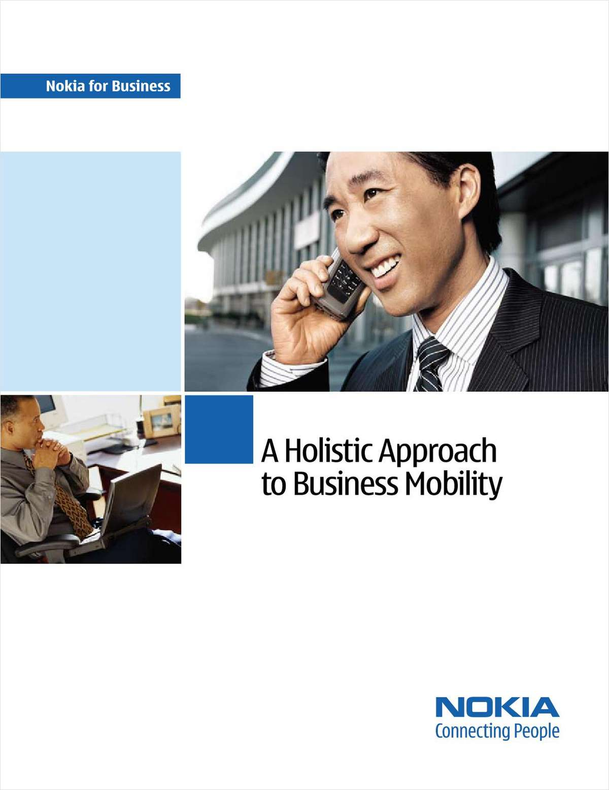 A Holistic Approach to Business Mobility