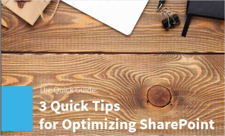 3 Quick Tips for Optimizing SharePoint