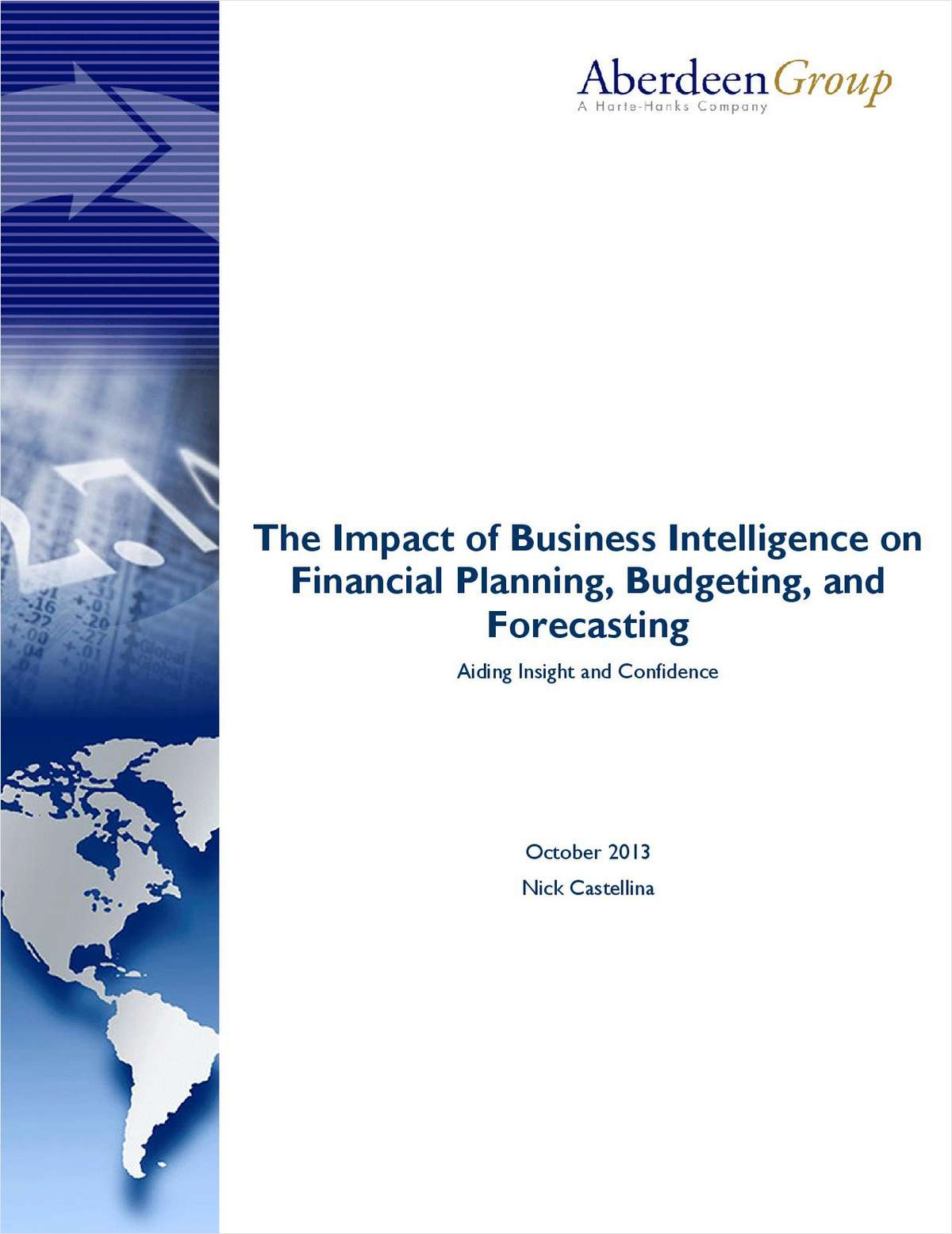 The Impact of Business Intelligence on Financial Planning, Budgeting, and Forecasting: Aiding Insight and Confidence
