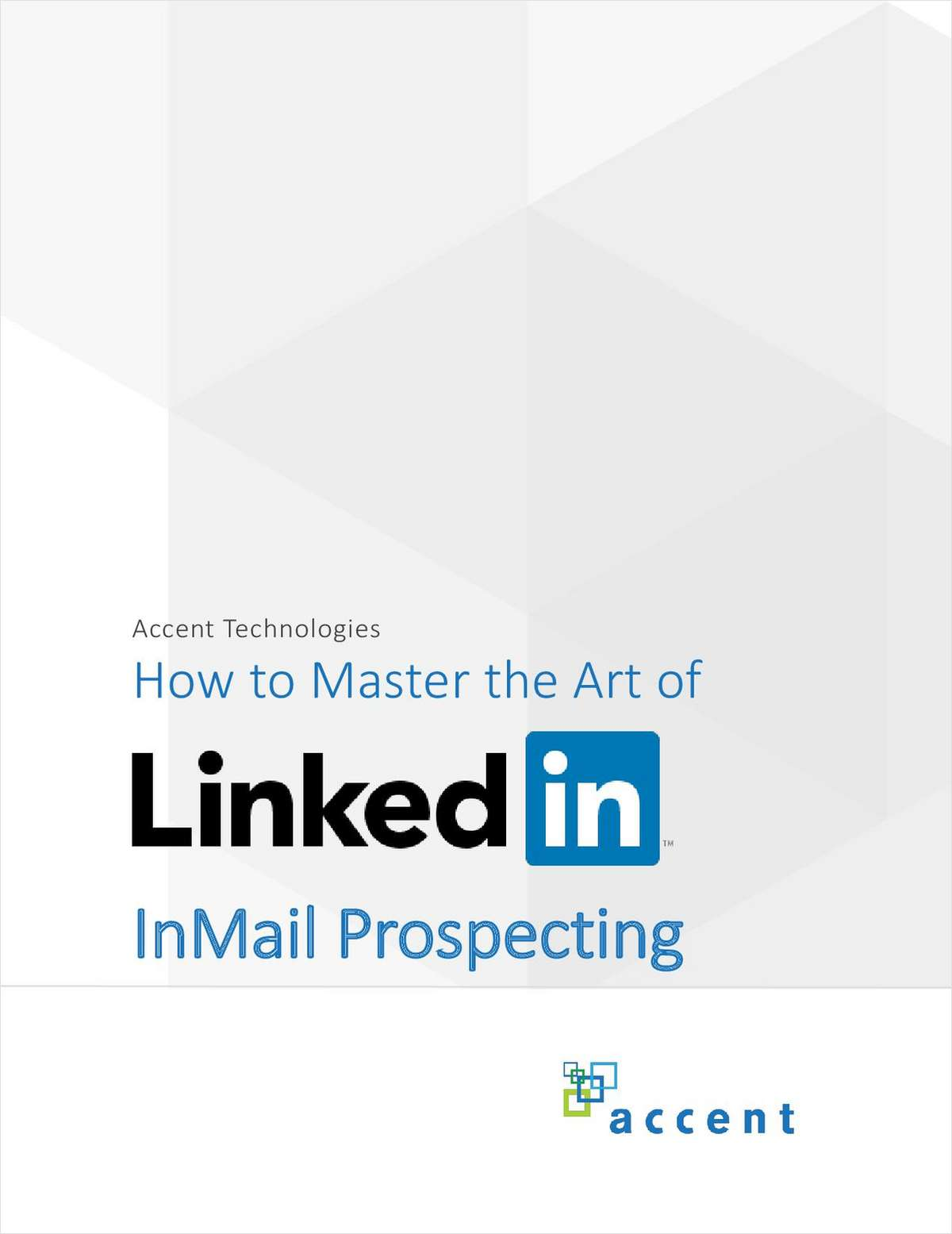 How to Master the Art of LinkedIn InMail Prospecting