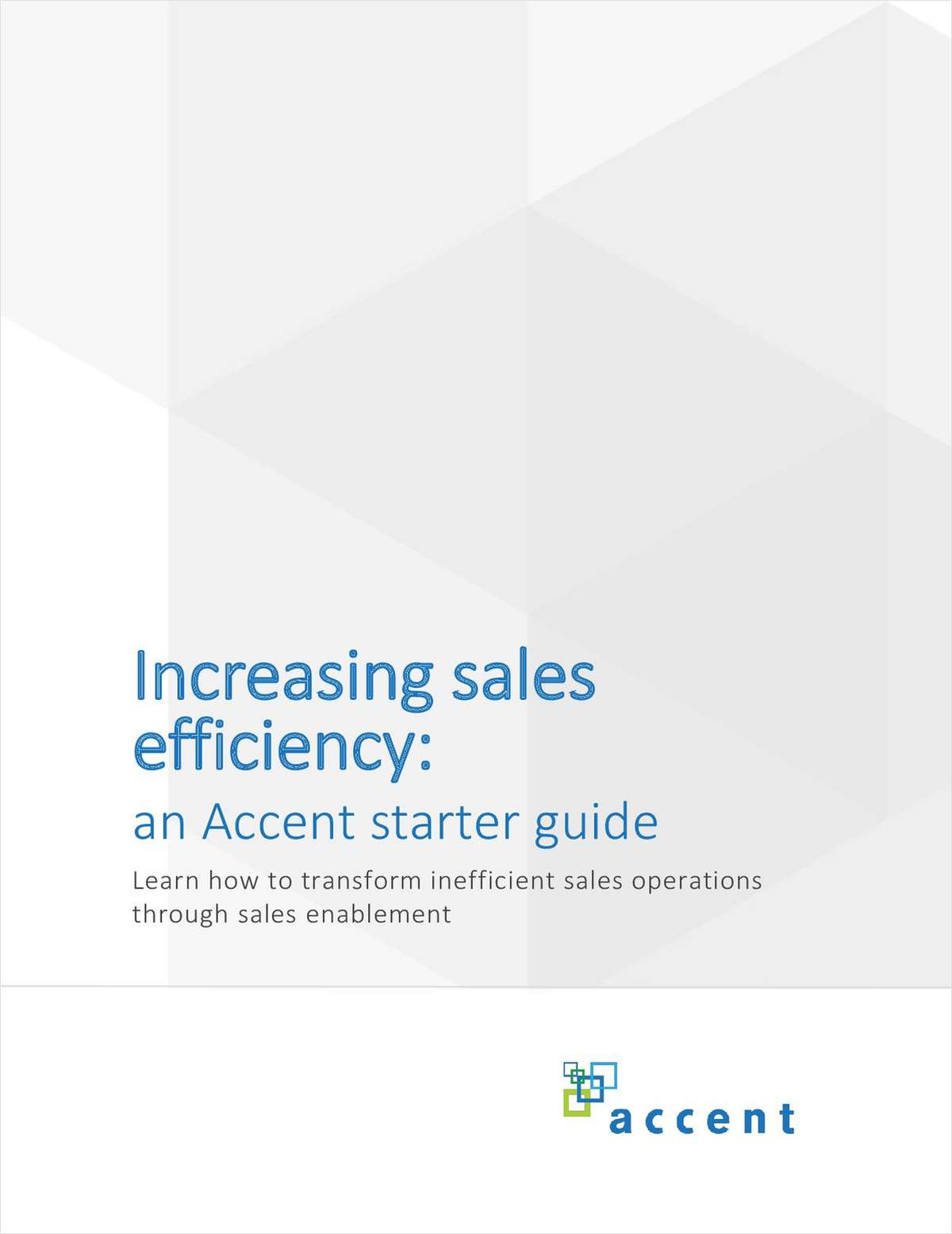 Increasing sales efficiency: an Accent starter guide