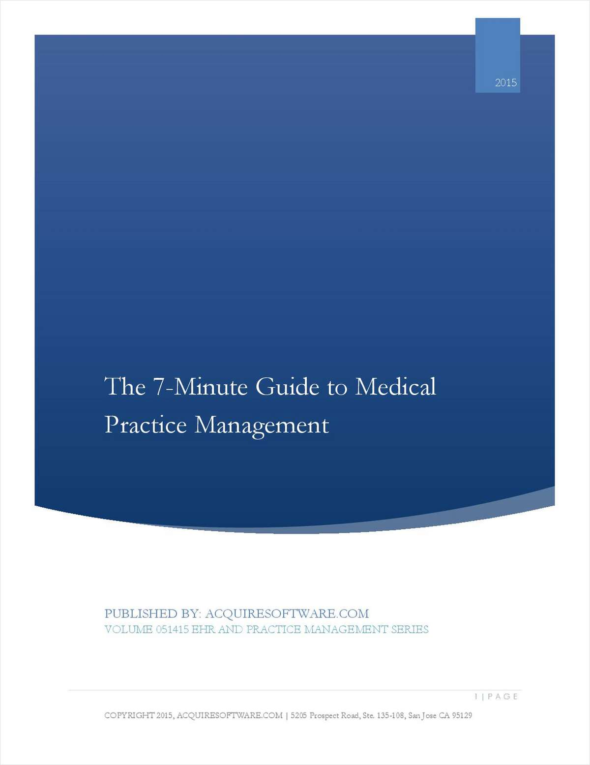 7-Minute Buyer's Guide: Selecting the Right Practice Management, Medical Billing, and Patient Management Technologies for Streamlined Operations