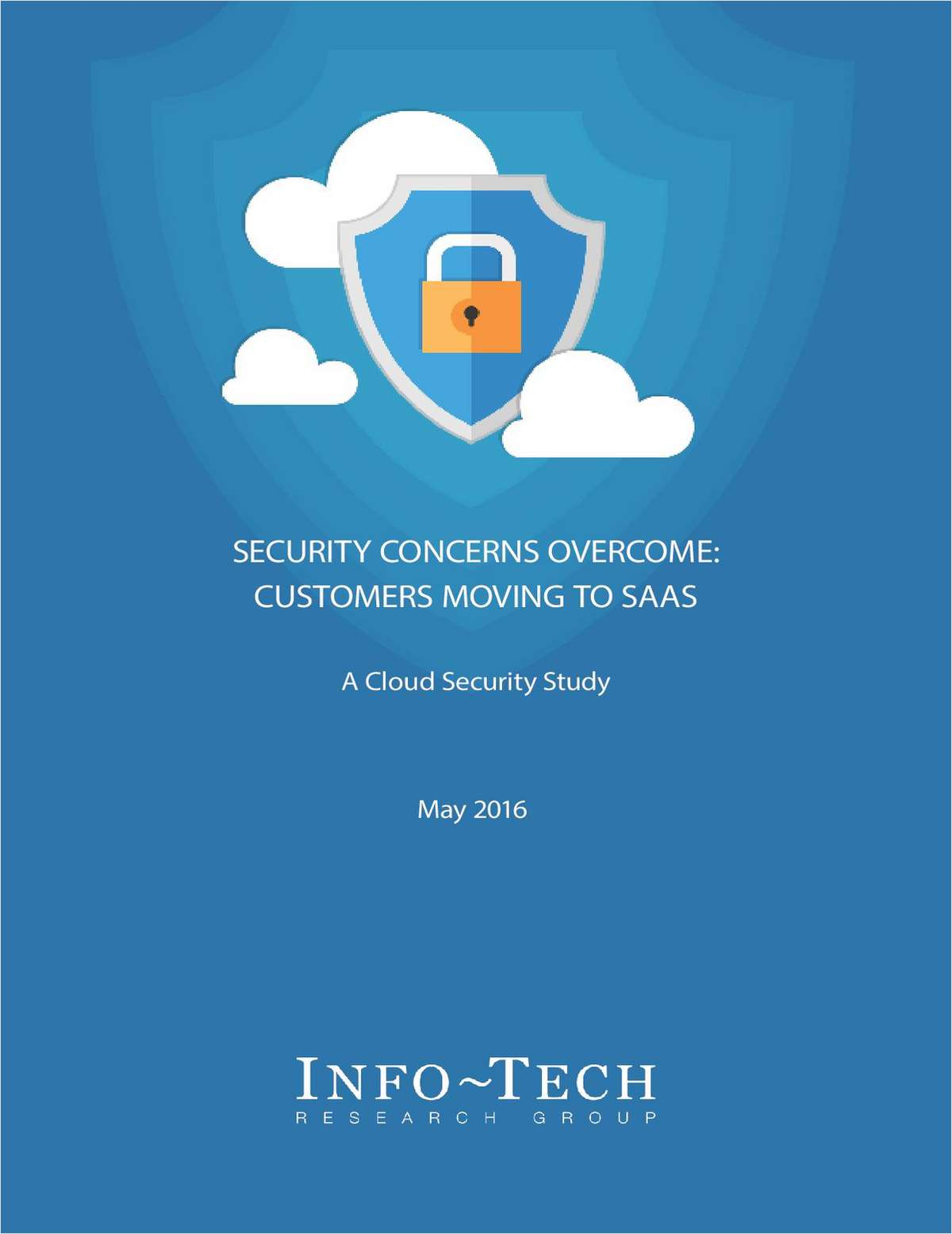 Security Concerns Overcome: Customers Moving to SaaS