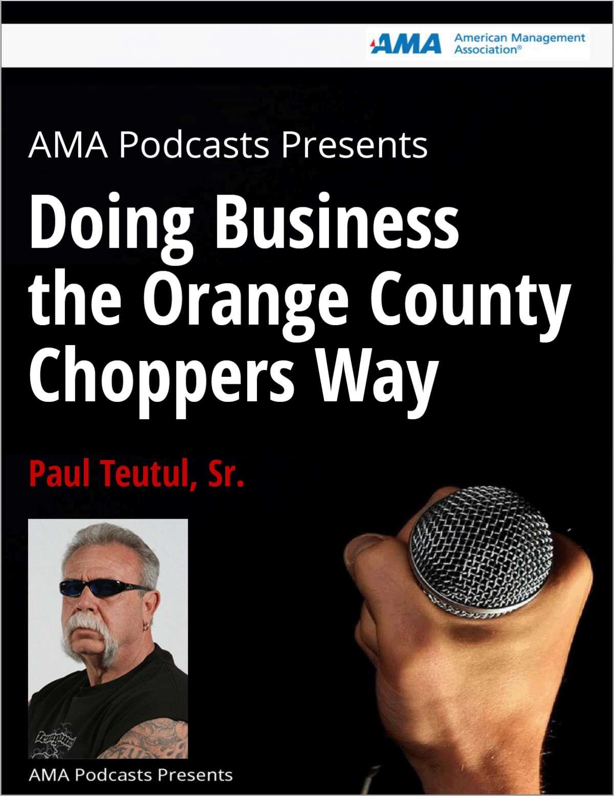Paul Teutul, Sr. on Doing Business the Orange County Choppers Way