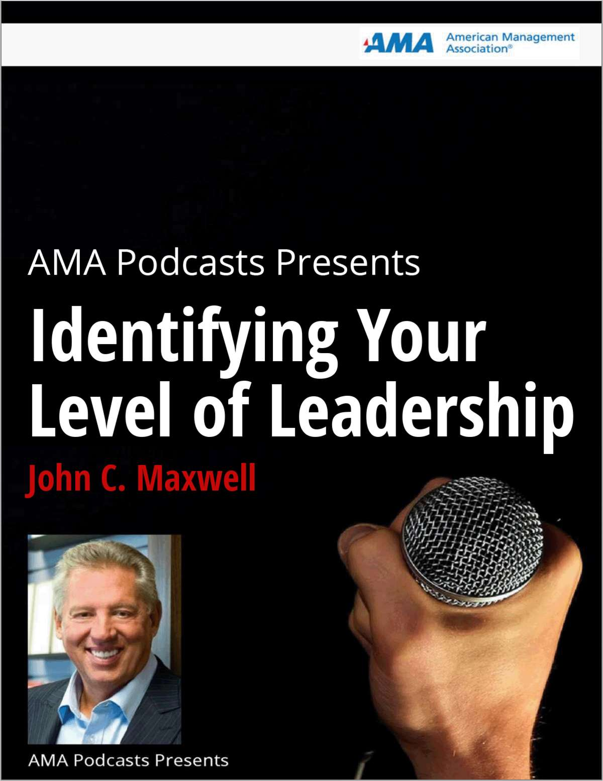 John C. Maxwell on Identifying Your Level of Leadership