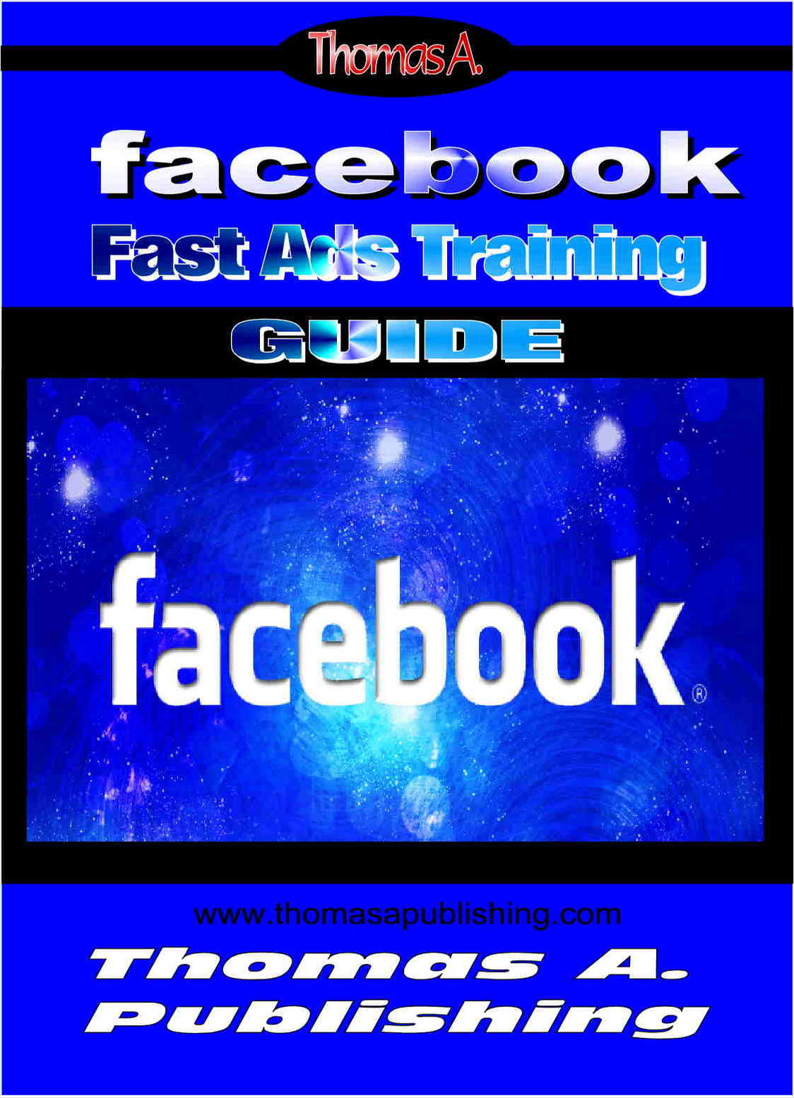 Facebook's Guide To Success!