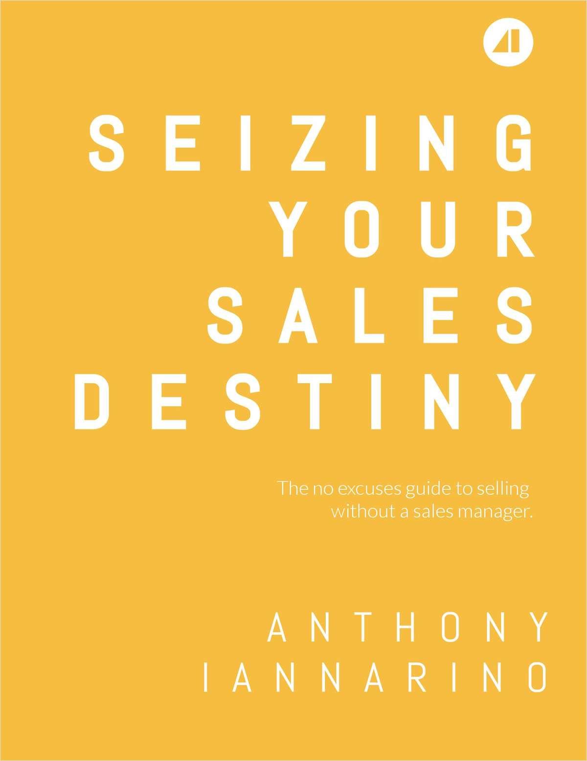 Seizing Your Sales Destiny