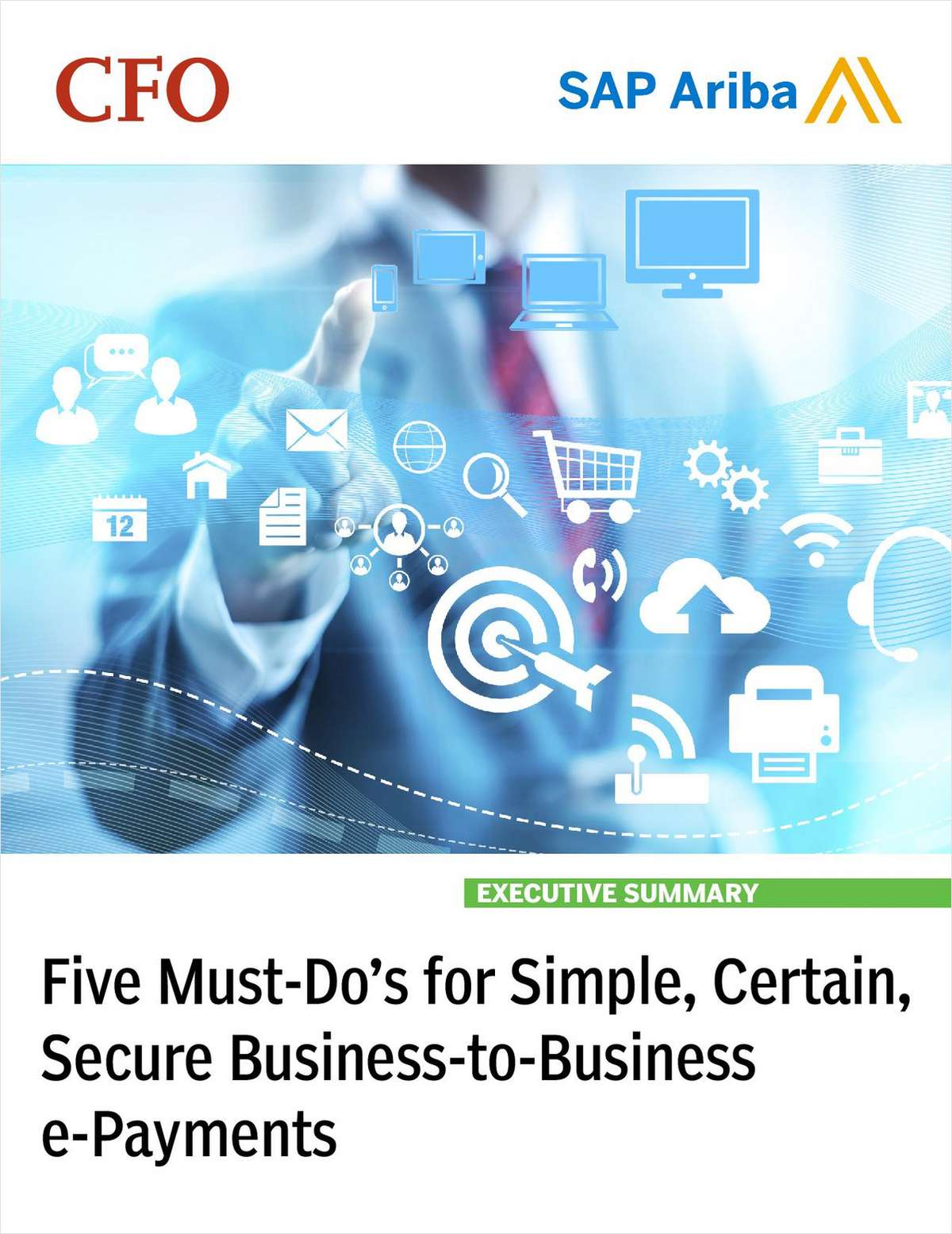 Five Must-Do's for Simple, Certain, Secure Business-to-Business E-Payments