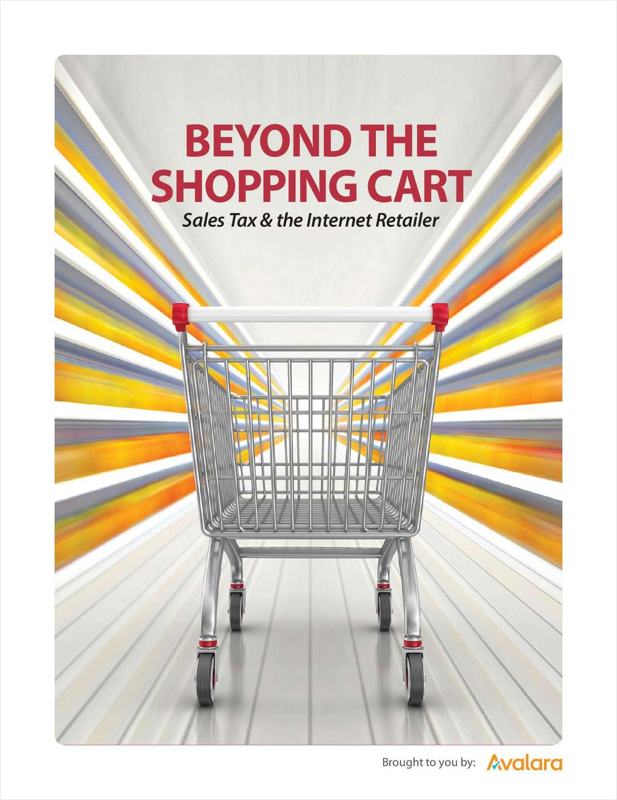 Beyond the Shopping Cart:  Sales Tax and the Internet Retailer