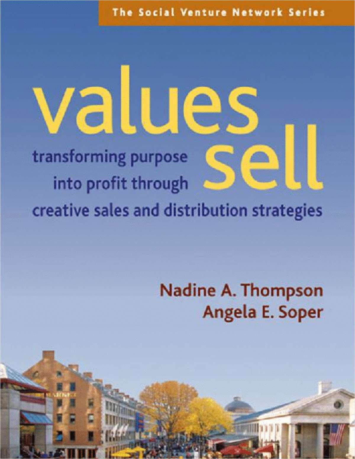 Values Sell (An 85 Page Excerpt)