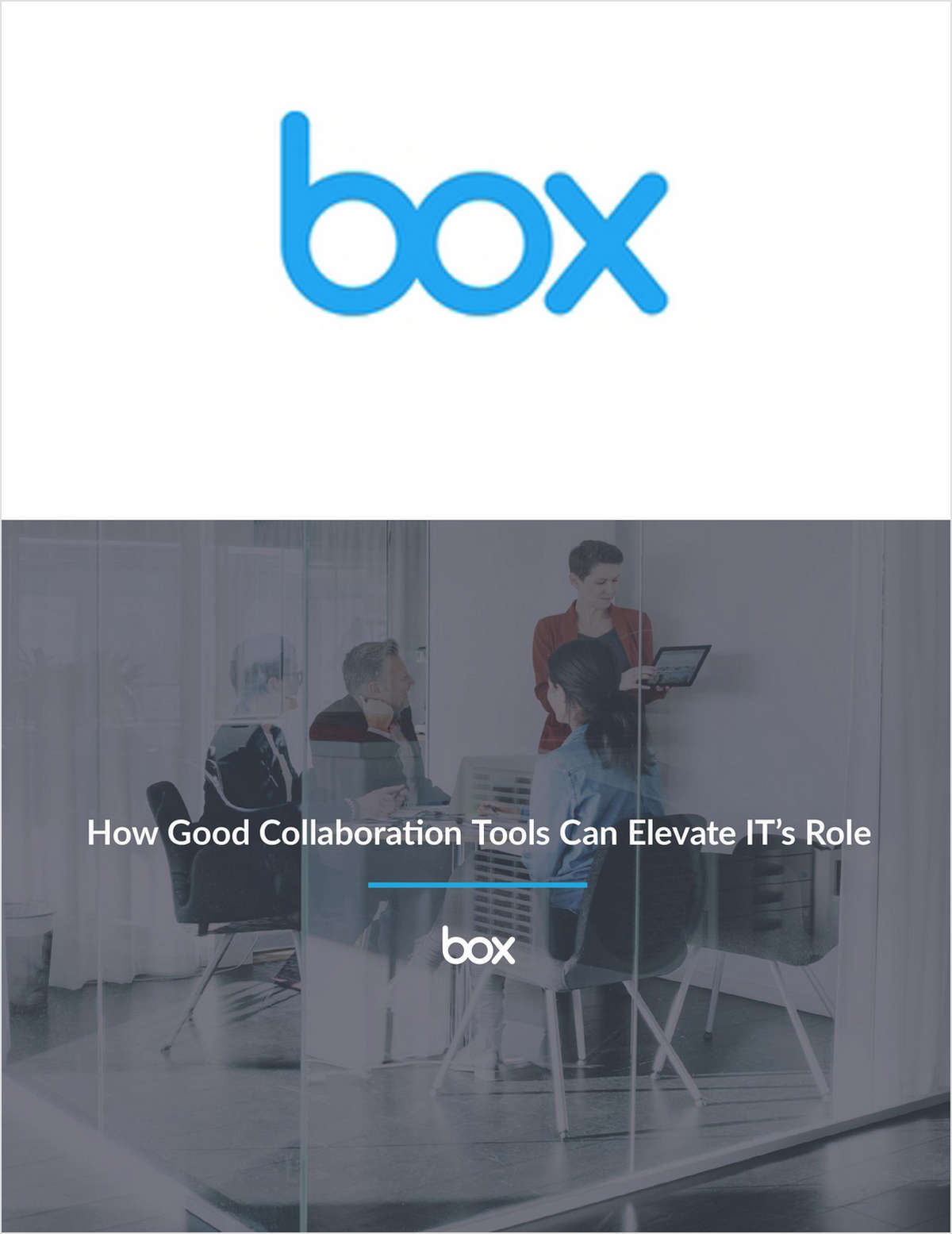 How Good Collaboration Tools Can Elevate IT's Role