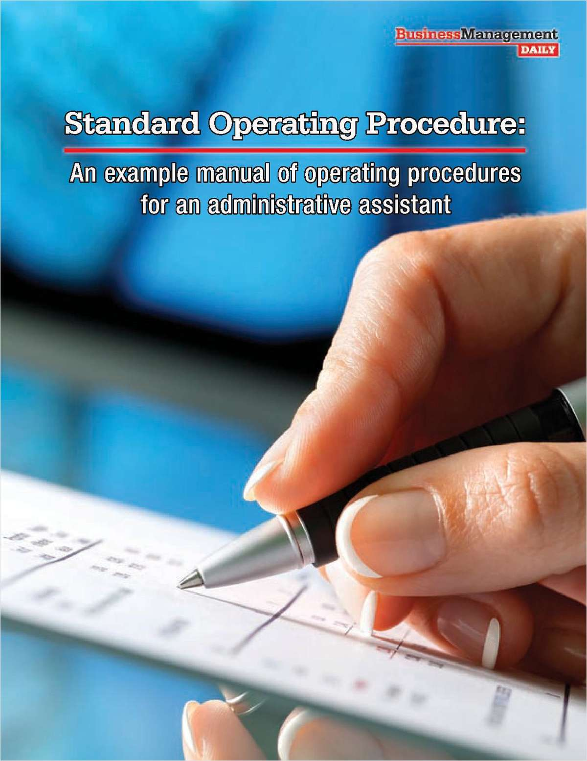 Standard Operating Procedure: An Example Manual for Administrative Professionals