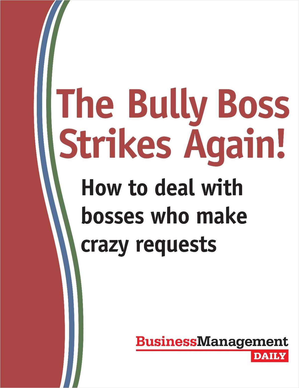 The Bully Boss Strikes Again!