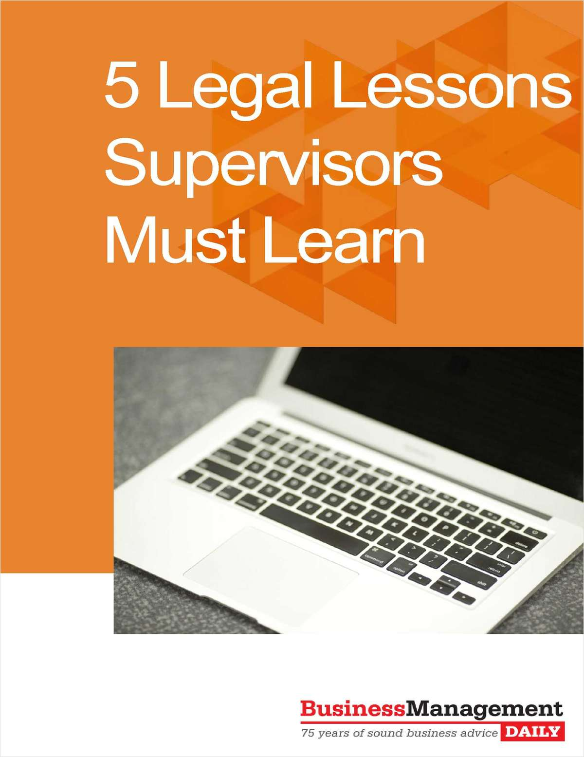 5 Legal Lessons Supervisors Must Learn