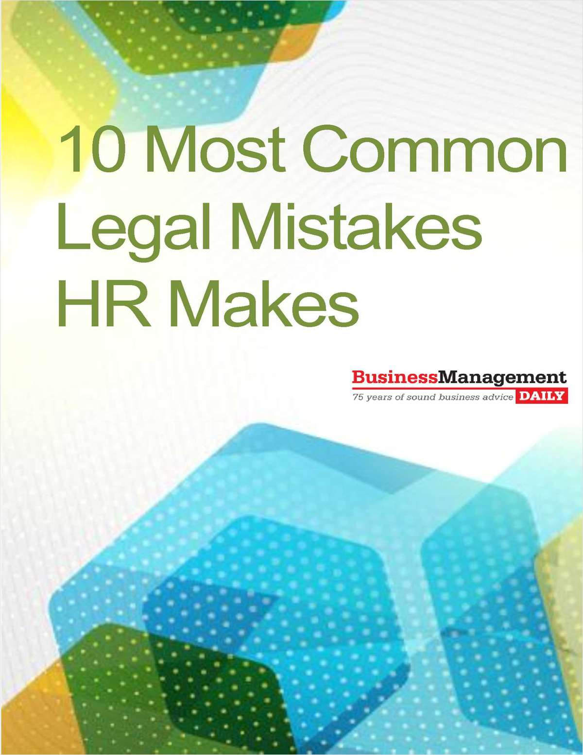 10 Most Common Legal Mistakes HR Makes