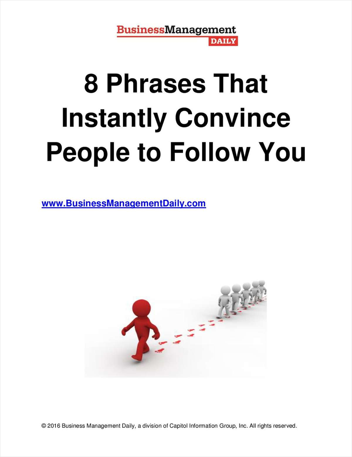 8 Phrases That Instantly Convince People to Follow You