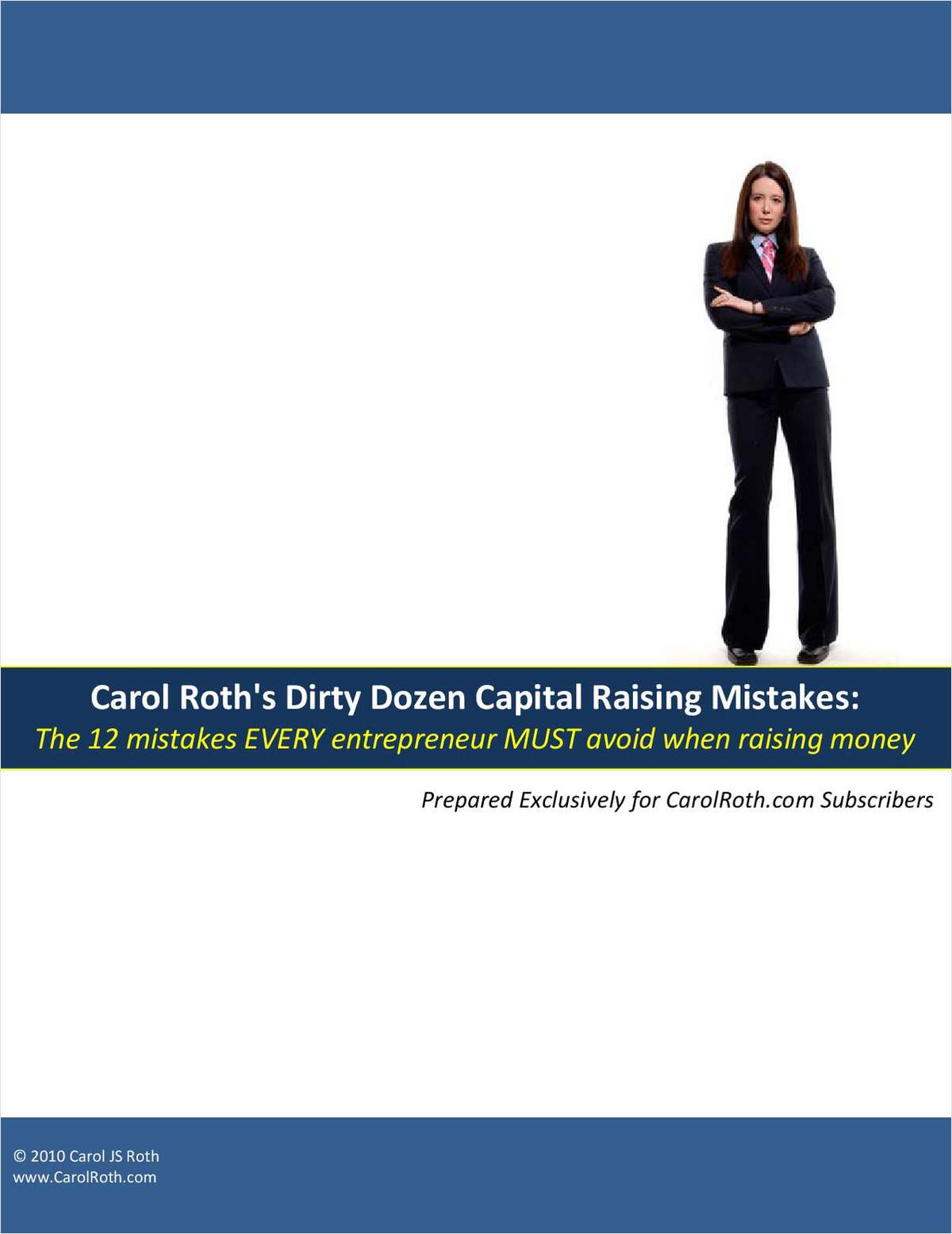 The 12 Mistakes EVERY Entrepreneur MUST Avoid When Raising Money