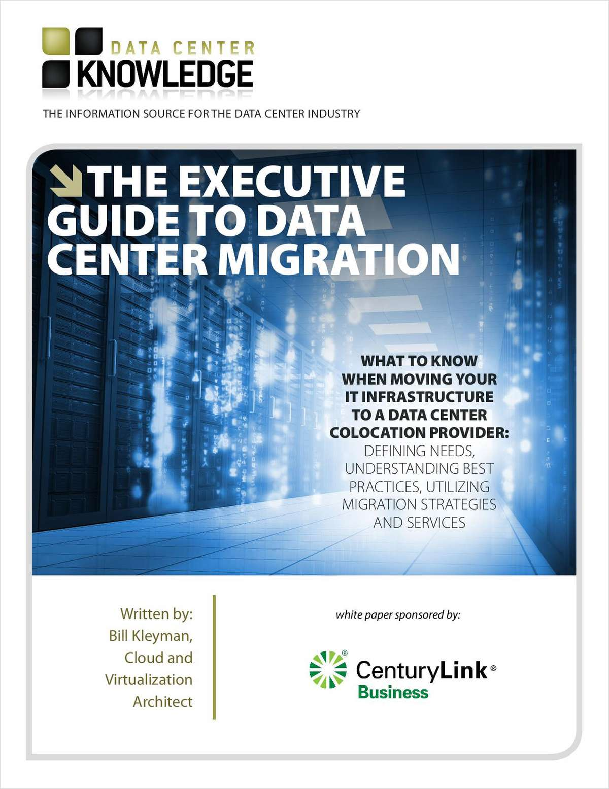 Data Center Knowledge's 'Executive Guide to Data Center Migration'