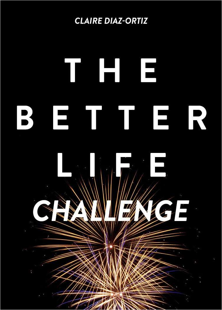 The Better Life Challenge