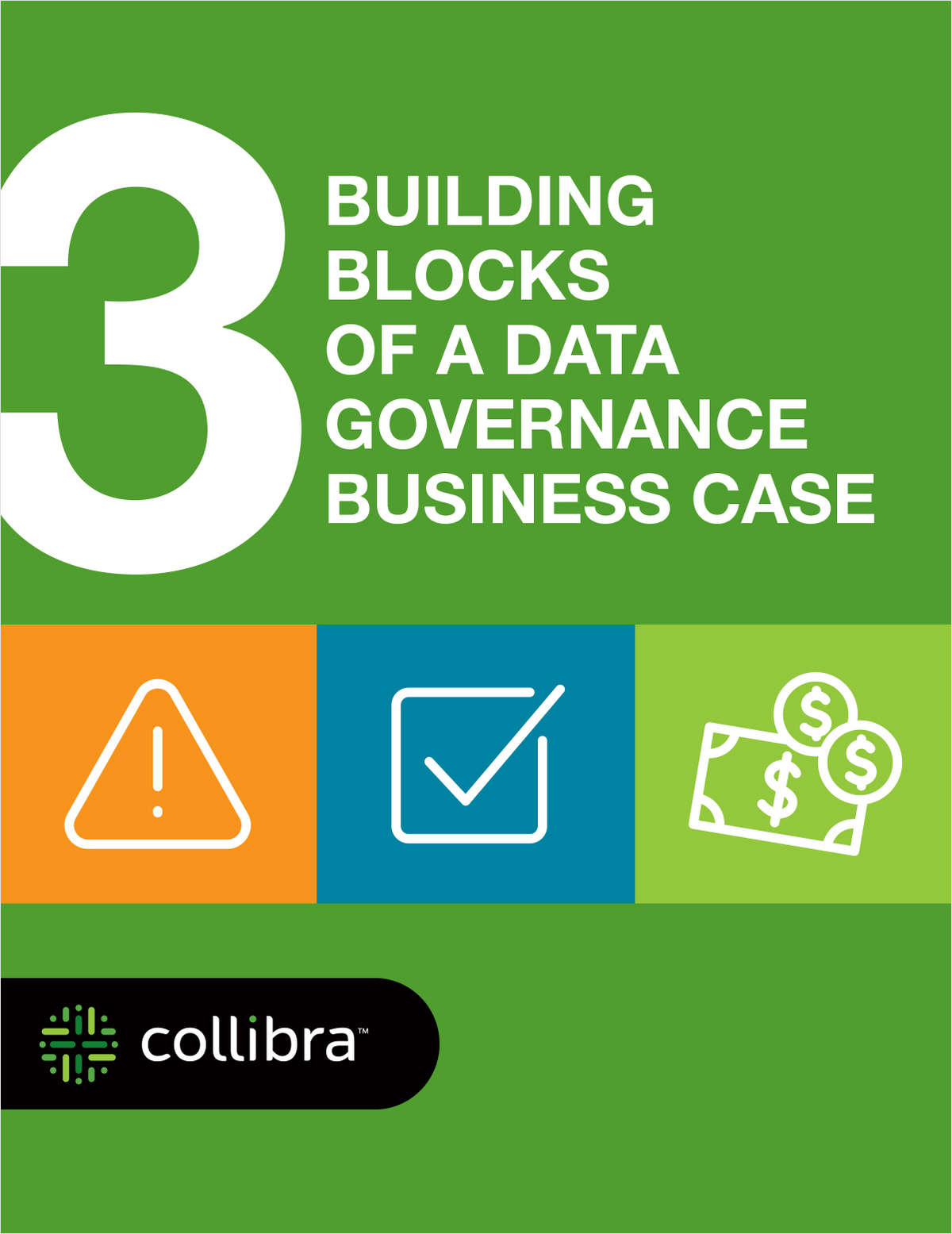 3 Building Blocks of a Data Governance Business Case