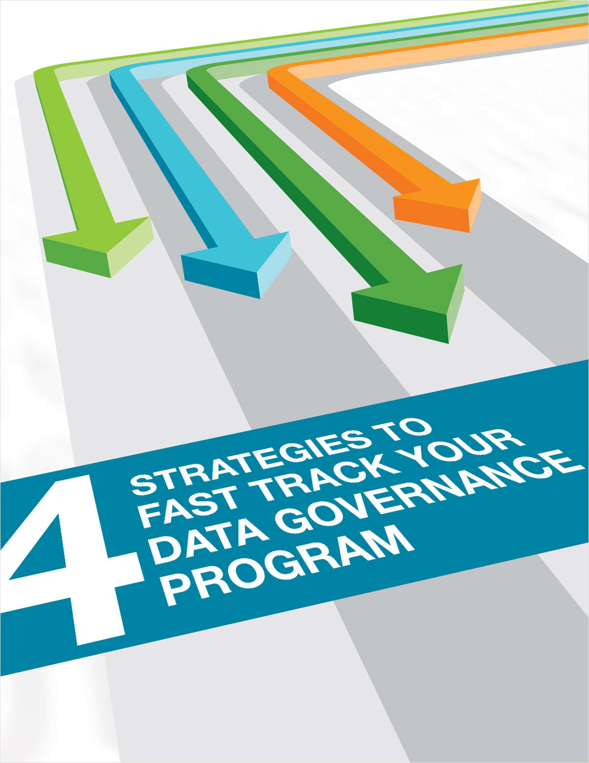 4 Strategies to Fast Track Your Data Governance Program