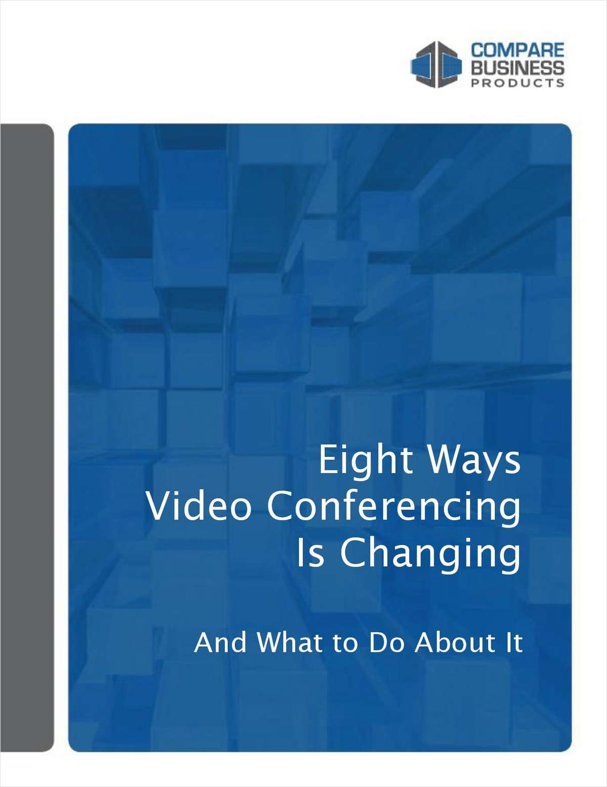 Eight Ways Video Conferencing is Changing