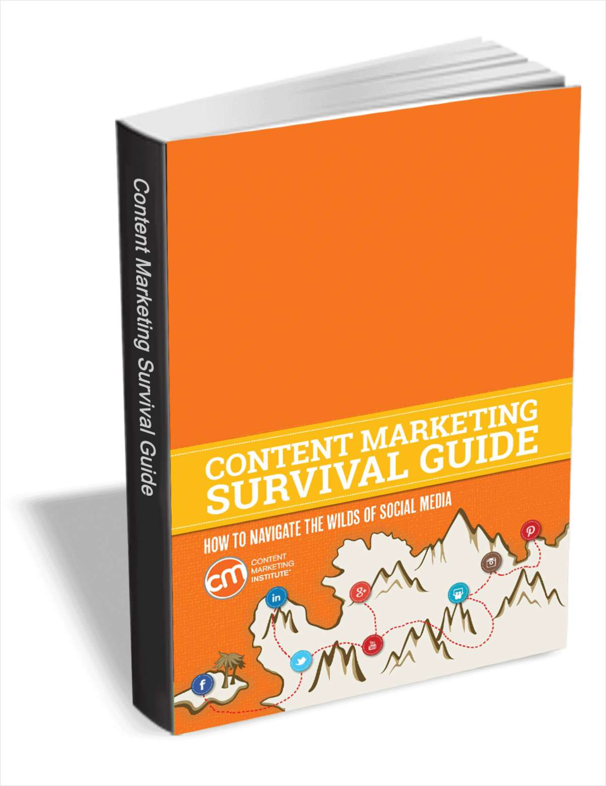 The Content Marketing Survival Guide: How to Navigate the Wilds of Social Media